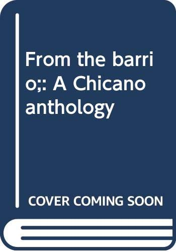 9780063826397: From the barrio;: A Chicano anthology