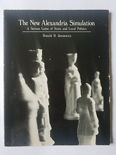 9780063842557: The New Alexandria Simulation: A Serious Game of State and Local Politics