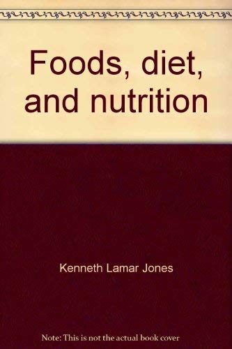 9780063843417: Foods, diet, and nutrition
