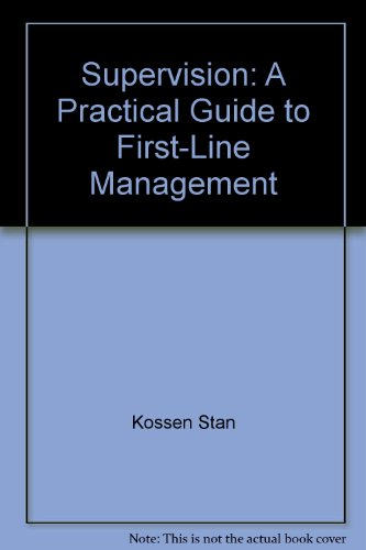 9780063847231: Supervision: A practical guide to first-line management