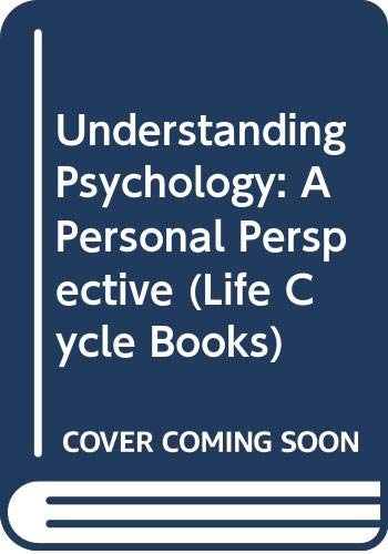 9780063847408: Understanding Psychology: A Personal Perspective (Life Cycle Books)
