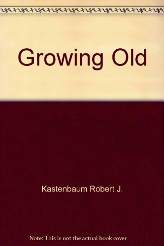 9780063847507: Growing Old