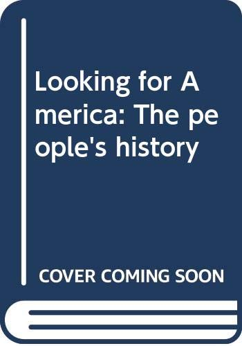 9780063847613: Looking for America : the people's history