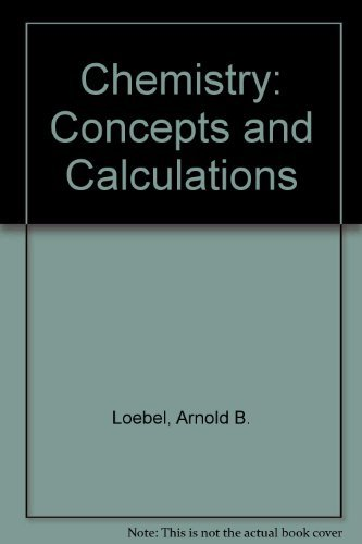 9780063850101: Chemistry: Concepts and Calculations