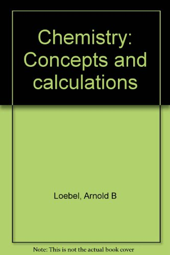 9780063850118: Chemistry: Concepts and calculations