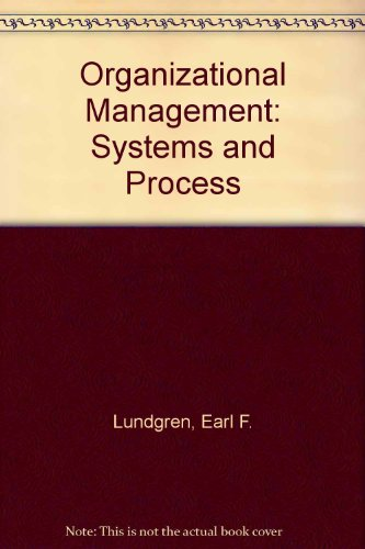 9780063853553: Organizational Management: Systems and Process