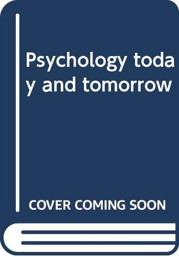 9780063854321: Psychology today and tomorrow