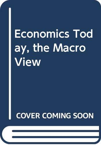 Economics Today: The Macro View (9780063854727) by E. G. West