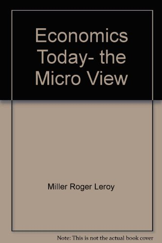 9780063854734: Economics today, the micro view