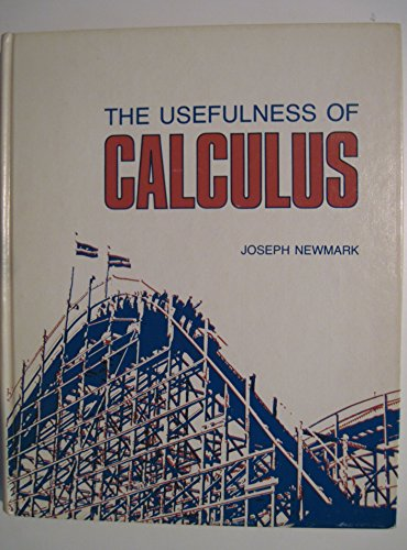 9780063857506: The usefulness of calculus for the behavioral, life, and managerial sciences