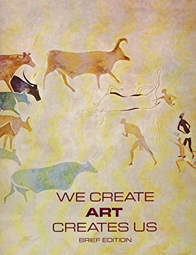 We Create Art Creates Us, Brief Edition: Preble, Duane