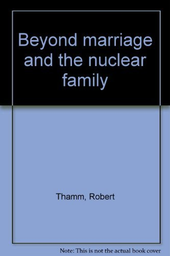 9780063887268: Beyond marriage and the nuclear family