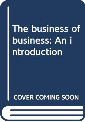9780063893399: The business of business: An introduction