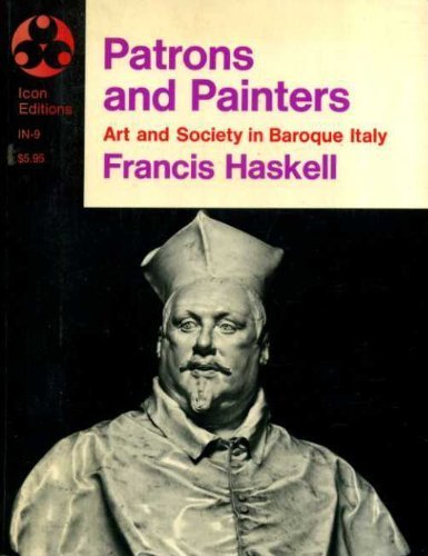 9780064300094: Patrons and Painters, Art and Society In Baroque Italy
