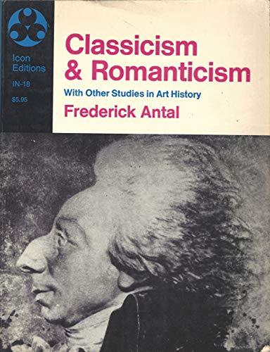 9780064300186: Classicism and Romanticism
