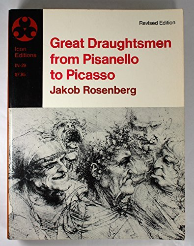 9780064300292: Great draughtsmen from Pisanello to Picasso (Icon editions ; IN-29)