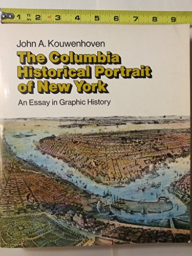 9780064300308: The Columbia Historical Portrait of New York: An Essay in Graphic History