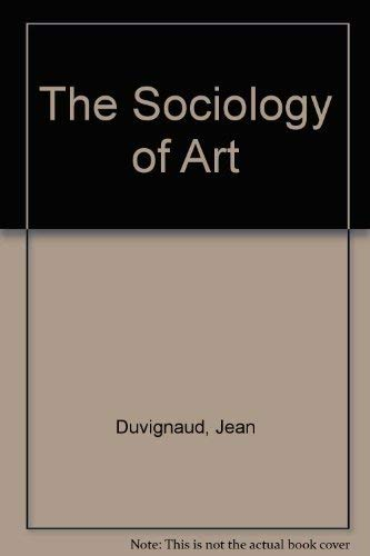 9780064300353: The Sociology of Art