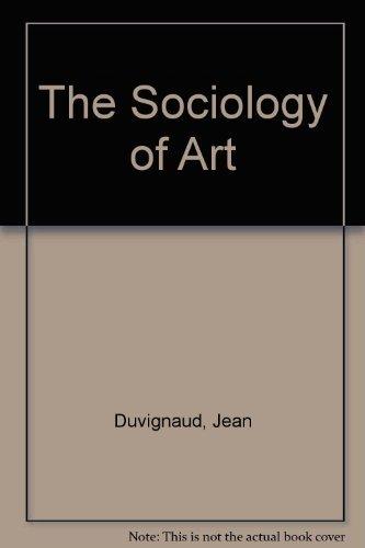 9780064300353: The Sociology of Art