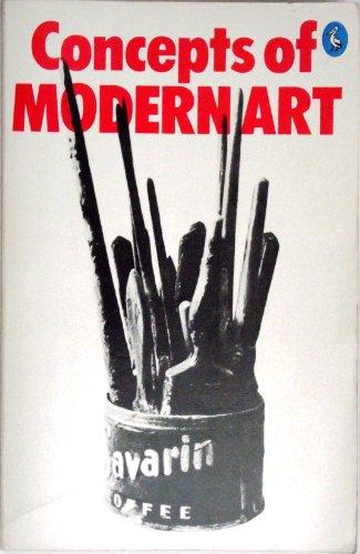 9780064300414: Concepts of Modern Art