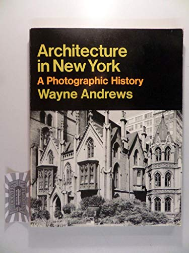 9780064300421: Architecture in New York. A Photographic History. (= Icon Editions).