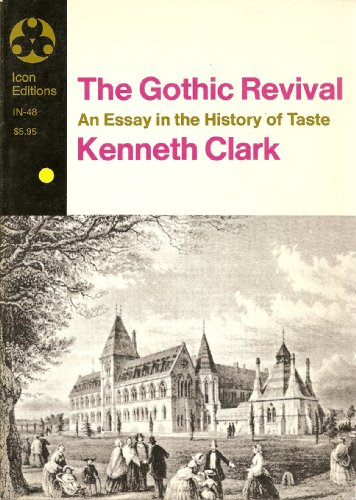 9780064300483: Gothic Revival an Essay in the History of Taste