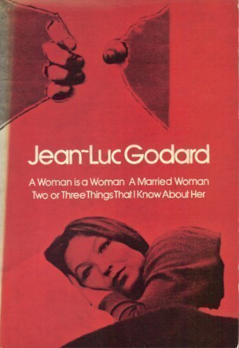 9780064300650: Godard--Three Films: A Woman Is a Woman / A Married Woman / Two or Three Things I Know About Her