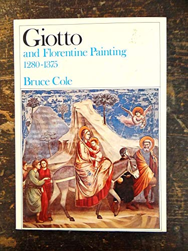 9780064300711: Giotto and Florentine Painting, 1280-1375 (Icon)