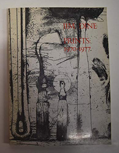 9780064300834: Jim Dine Prints: 1970-1977