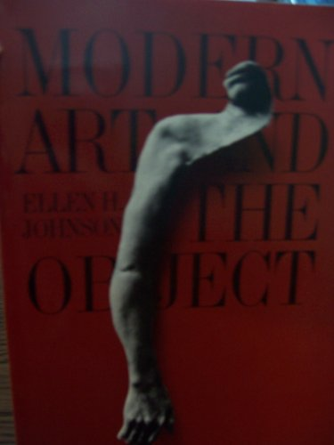 9780064300841: Modern Art and the Object: A Century of Changing Attitudes