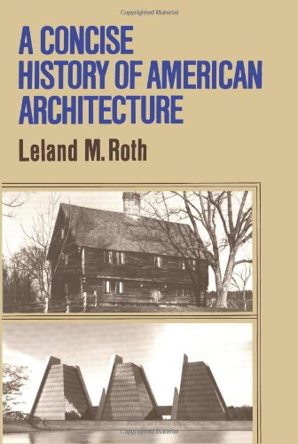 A Concise History Of American Architecture (Icon Editions)