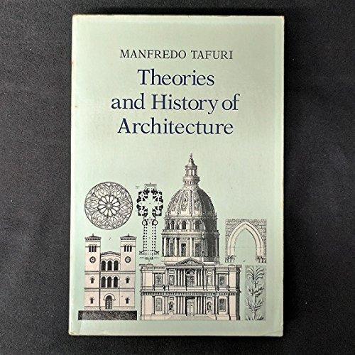 Theories and History of Architecture: Tafuri, Manfredo
