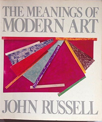 9780064301107: The Meanings of Modern Art