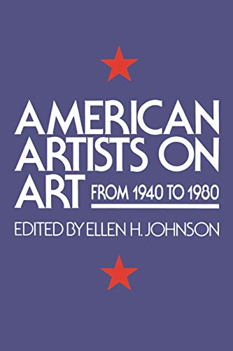 9780064301121: American Artists On Art: From 1940 To 1980 (Icon Editions)