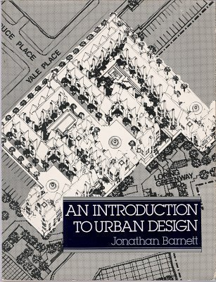 9780064301145: An Introduction to Urban Design