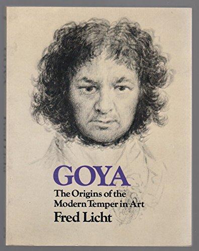 9780064301237: Goya: The Origins of the Modern Temper in Art
