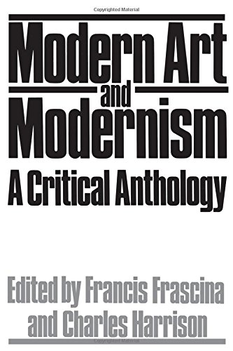 9780064301244: Modern Art And Modernism: A Critical Anthology (Icon Editions)