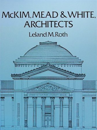 9780064301367: McKim, Mead and White, Architects