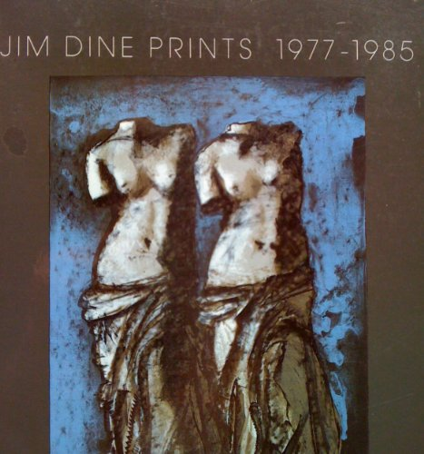 9780064301442: Jim Dine Prints, 1977-85