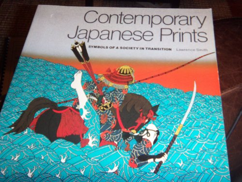 9780064301534: Contemporary Japanese Prints: Symbols of a Society in Transition (Icon Editions)