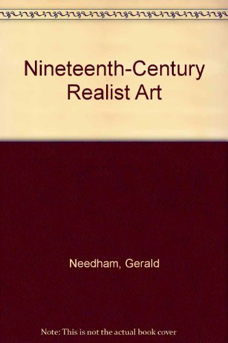9780064301565: Nineteenth Century Realist Art (Icon editions)