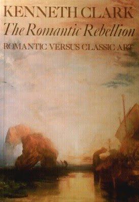 9780064301671: The Romantic Rebellion: Romantic Versus Classic Art (Icon Editions)