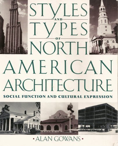 9780064301756: Styles And Types Of American Architecture: Social Function And Cultural Expression