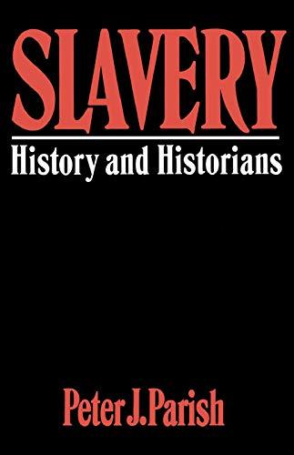 9780064301824: Slavery: History And Historians