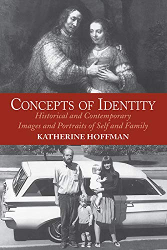 9780064302111: Concepts Of Identity: Historical And Contemporary Images And Portraits Of Self And Family (Icon Editions)