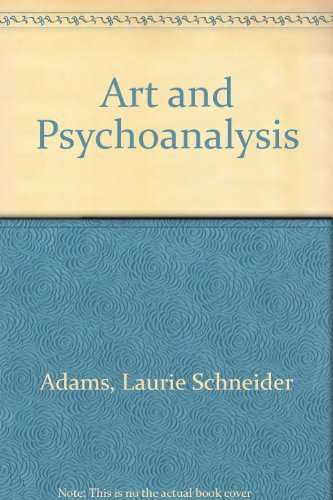 Art and Psychoanalysis: Adams, Laurie Schneider