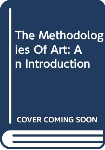 9780064303125: Methodologies of Art: An Introduction