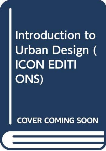 9780064303767: An Introduction to Urban Design (Icon Editions)