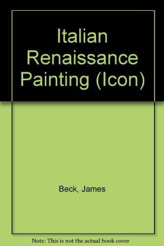 Italian Renaissance Painting: Beck, James
