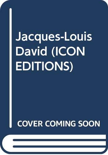 9780064305075: Jacques-Louis David (Icon Editions)